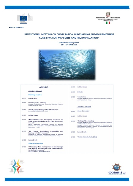 18 - 19 aprile 2016  INSTITUTIONAL MEETING ITALY - MONTENEGRO ON COOPERATION AND IMPLEMENTING CONSERVATION MEASURES AND REGIONALIZATION.